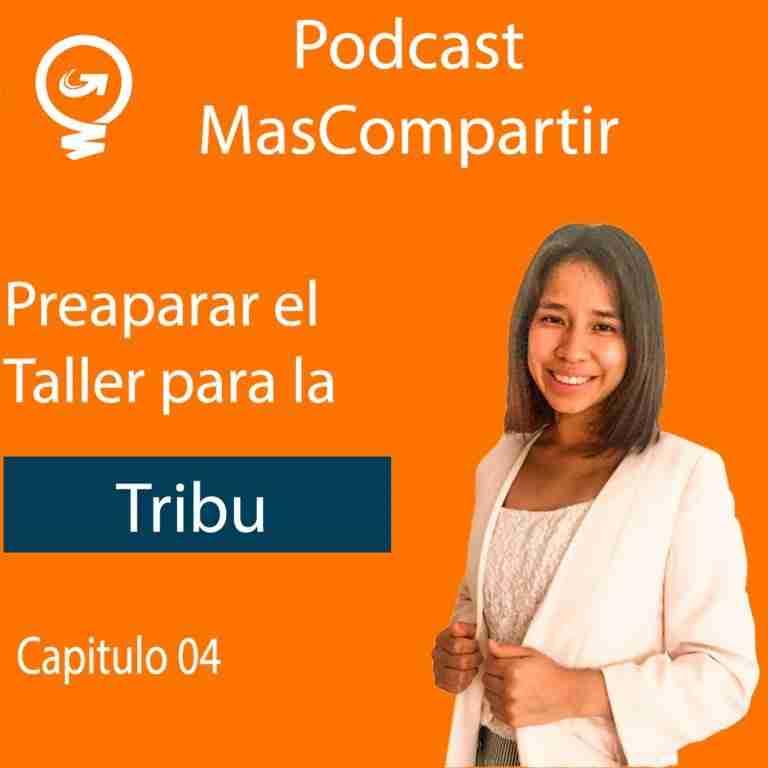 Taller tribal , tres pasos para preparar una sesión (Encuentra tu porqué)